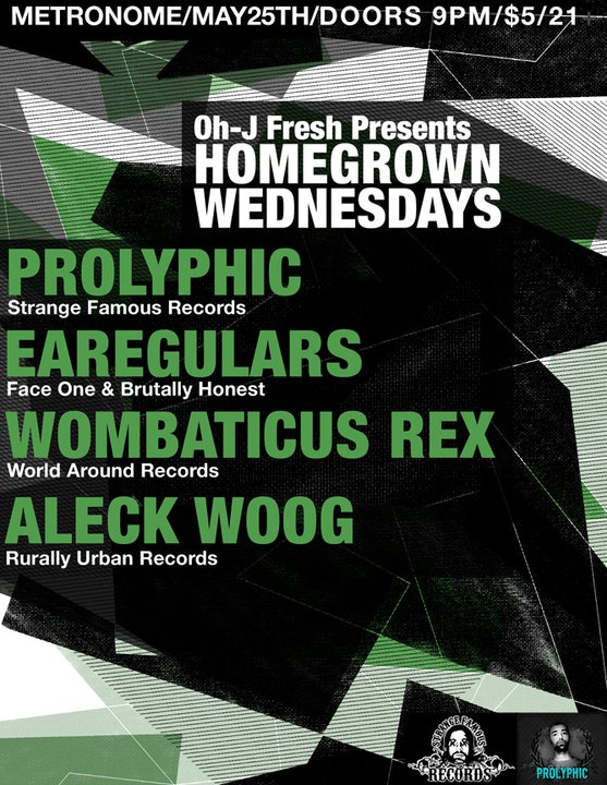Prolyphic| Wombaticus Rex | Club Metronome | May 25th